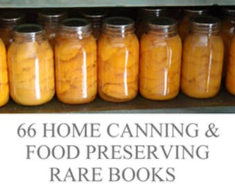 66 Self Sufficiency Books on Homesteading Home Canning Preserving - Digital Download - ebooks