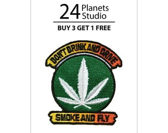 Don't Drink and Drive Smoke and Fly Iron on Patch by 24PlanetsStudio