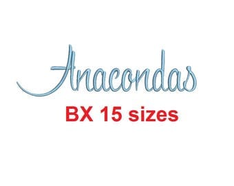 Anacondas embroidery BX font Sizes 0.25 (1/4), 0.50 (1/2), 1, 1.5, 2, 2.5, 3, 3.5, 4, 4.5, 5, 5.5, 6, 6.5, and 7 inches