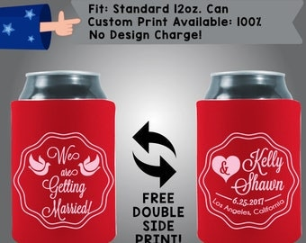 We Are Getting Married Names Date City State Collapsible Fabric Wedding Cooler Double Side Print (343) Can Cooler
