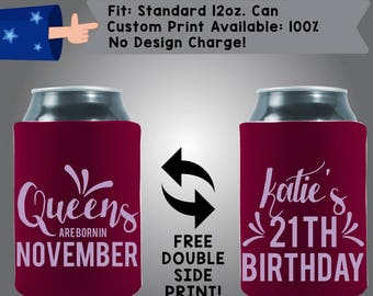 Queens Are Born In November 21 Birthday Coolers Single Ink Print Collapsible Neoprene Can Cooler Double Side Print (NovemberQ08)