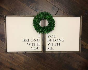 "18"" I Belong With You You Belong With Me Sign 