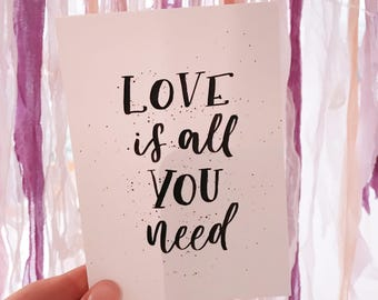 "Postcard ""Love Is all you need"""