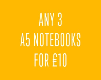 Any 3 A5 notebooks for 10