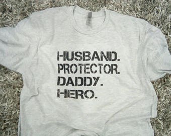 Husband, Protector a Daddy, Hero, dad shirt, Best Dad Shirt, Father's Day Shirt, Adult Clothing, Tees, Dad Shirt, father's day gift