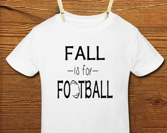 Fall is for Football