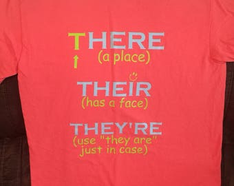 Teacher shirt  - There, Their, and They're