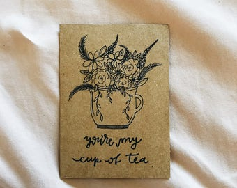 You're My Cup of Tea - Valentine's Day Card