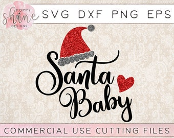 Santa Baby svg png eps dxf Cutting File for Cricut & Silhouette, Blessed, Merry Christmas, Winter, Holiday, Believe, Joyful, Santa Hat, Cute