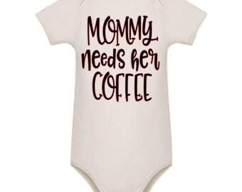 Mommy needs coffee - white cotton bodysuit - romper
