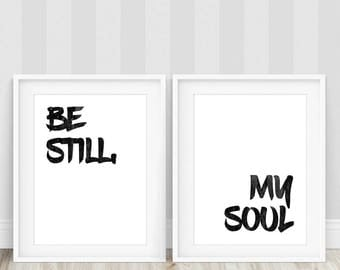 Be Still My Soul Poster, Be Still My Soul Print, Set of 2 Prints, Bedroom Wall Art, Large Poster, Above Bed Art, Typography Prints