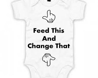 Feed This Change That Baby Grow~ Baby Vest