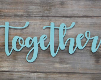 Together Word Cut out