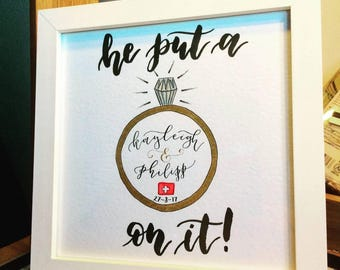 "Personalised ""He put a ring on it!"" Engagement Gift"