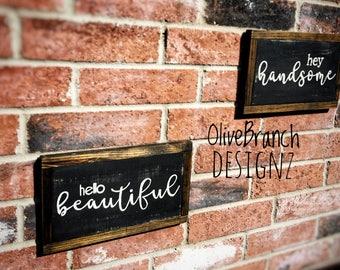 Hey Handsome, Hello Beautiful Farmhouse Sign | Rustic | Bathroom Wall Decor | Shiplap | Set of Two Signs | Valentine's Gift for Wife / Her
