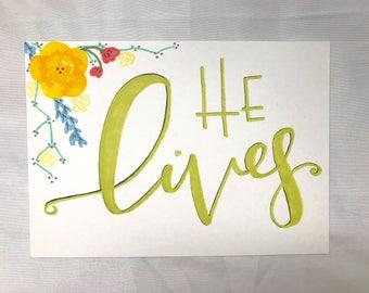 He Lives Print