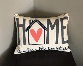 Home is Where the Heart is Decorative Throw Pillow Quote Pillow Housewarming Gift
