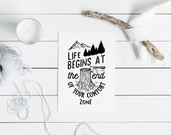 Inspirational Wall Art, Motivational Poster, Life Begins at the End of Your Comfort Zone, Monochrome Print, Black and White, Outdoor Print