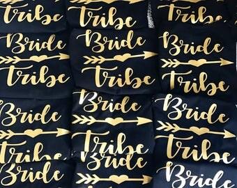Bride Tribe Tanks-Tees-Bachelorette Tanks- Bride Tribe- Bridesmaids- Bridal Party Swag