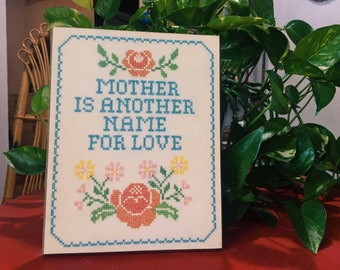 """Vintage """"Mother is Another Name for Love"""" Home Decor, Mother's Gift"""