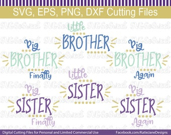 Big Brother, Big Sister, Little Sister, Little Brother, Big Brother Finally, Big Sister Again, Bundle, SVG, PNG, EPS, Dxf, Cutting Files
