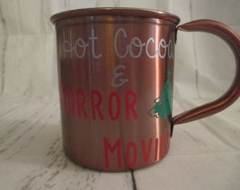 Hot Cocoa and Horror Movies Christmas Copper Mug Coffee Cup Gift Home Decor Kitchen Bar Gift for Her Him