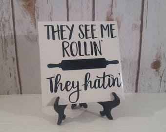 They See Me Rollin' They Hatin' Ceramic Tile Decor, Tile with saying, Christmas, Gift,