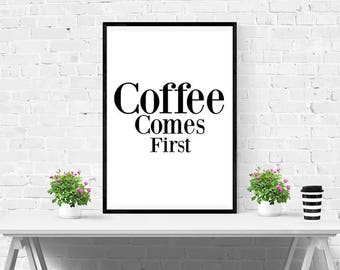 Coffee Print - Kitchen Decor - Kitchen Wall Art - Coffee Wall Art - Funny Print - Black and White Wall Art - Funny Print - Home Decor