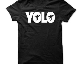 YOLO Mens / Womens T-shirt High Quality Fashion Style Hand Crafted Apparel Bulk Orders Discounts !