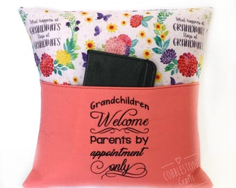 Grandparent's Pocket Pillow - Grandchildren Welcome Parents By Appointment Only - What Happens At Grandma's Stays At Grandma's