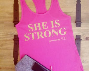 She Is Strong Proverbs 31:25 Racerback Tank