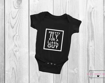 Pretty Fly for a Little Guy bodysuit or T-shirt [Baby Boy/ Toddler] Gift