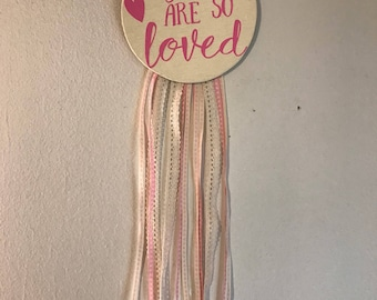 You are so loved wall decor