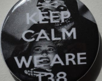 Keep Calm We are 138 1.5 Magnet Misfits