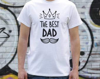 Best Dad Shirt, Gifts For Dad, Best Dad Top, Best Dad Gift, Fathers Day Gift, Present For Dad, Mens Top, Mens Gifts, Cotton Tshirt, T027