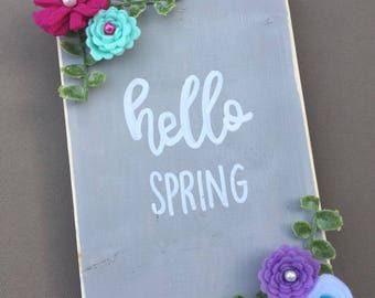 hello spring with felt flowers