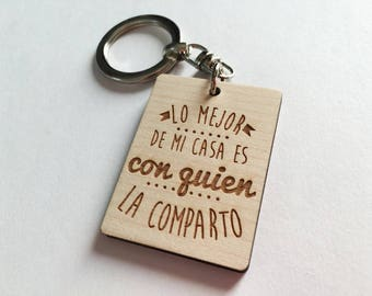 "Keychain ""The best of my house is with whom I share""-Wooden keychain-laser engraving-Personalized keychain-Original Keychain"