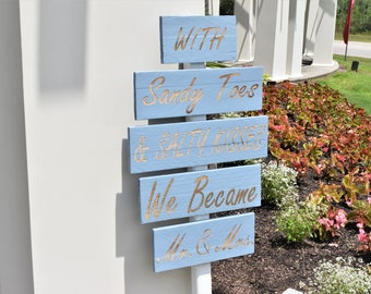"""Engraved """"With Sandy Toes & Salty Kisses, We Became Mr. and Mrs."""" Sign 