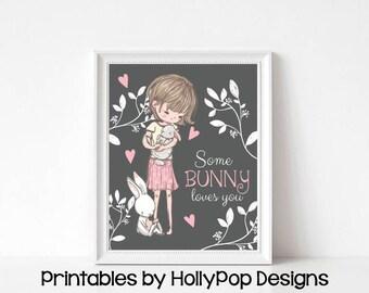 Printable girl art Some bunny loves you Pink gray Nursery decor Printable nursery print Cute Bunny rabbit art Girl nursery artwork #1863