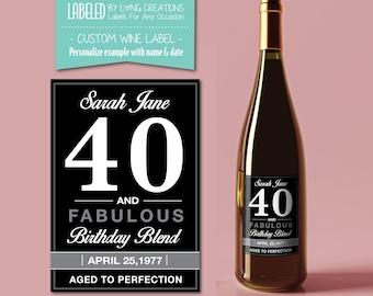 40 birthday wine label - 40 and fabulous - wine sticker - custom wine label - 40th birthday gift - personalized label - birthday wine