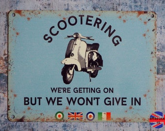 Scootering We're Getting On But We Won't Give In Mod Small Tin Sign Lambretta Vespa Moped Target 1960s Garage Dad Gift