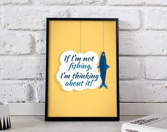 Fishing poster, Funny poster, Comic poster, Cartoon Poster, Funny Quote, Funny wall art, Funny wall decor, Gift poster
