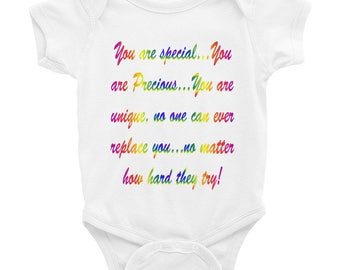 You Are Special, You Are Precious Inspirational Infant Bodysuit