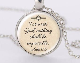 For With God, Nothing Shall Be Impossible Luke 1 Verse 37: Bible Quote Necklace