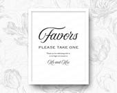 Favors, Please Take One, Than you for celebrating with us as we begin our journey as Mr and Mrs Wedding Sign Poster Print Digital Download