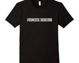 Hashtag Biomedical Engineering T-Shirt