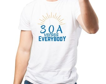 White 30A Vs. Everybody Limited Edition T-shirt