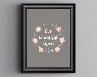 Our Beautiful Chaos Print, Home, Pink A4 or A5, Quality Paper