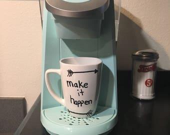 Make it Happen - Mug