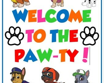 Welcome to the paw-ty sign